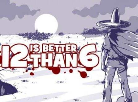 12 is Better than 6 Steam CD Key Global